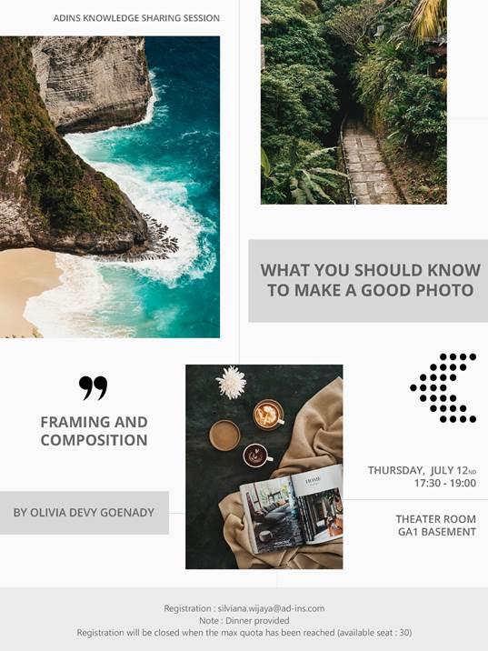 """Sesi Berbagi Pengalaman """"Hal yang Harus Anda Ketahui dalam Membuat Foto yang Bagus"""" – AdIns, Solusi untuk Multifinance"""