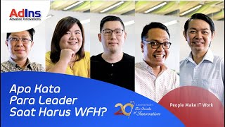 AdIns | This Is What IT Leaders Say About WFH