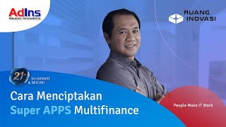 AdIns | How To Develop Multifinance Super Apps